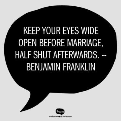 benjamin franklin quote -- recite